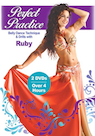 Perfect Practice - Belly Dance Techniques & Drills with Ruby